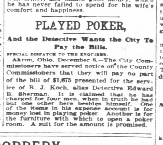1900-12-07 Koch, R.J. alias Sherman lost money playing poker