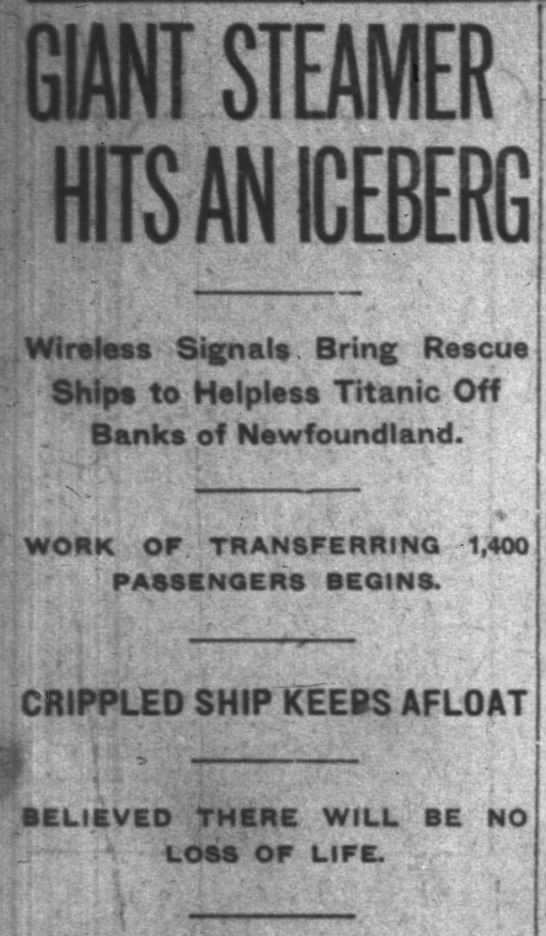 Early Reporting On the Titanic Gets a Few Facts Wrong