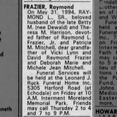 Raymond Frazier, Sr., husband of the late Betty M. (nee Dewald), and Theresa M Harrison, dies 5-31-1